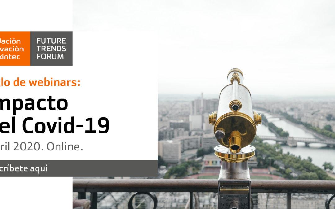 """Ciclo de Webinars Impactos del Covid-19: """"Oportunidades para las startups"""""""
