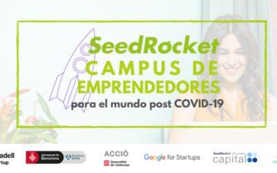 SeedRocket lanza el Campus de Emprendedores para el mundo post-covid19