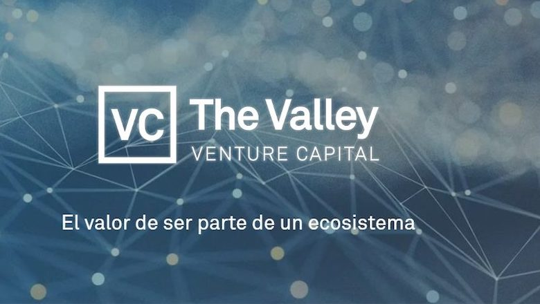 Nace The Valley Venture Capital con un fondo de 15 millones para invertir en capital semilla