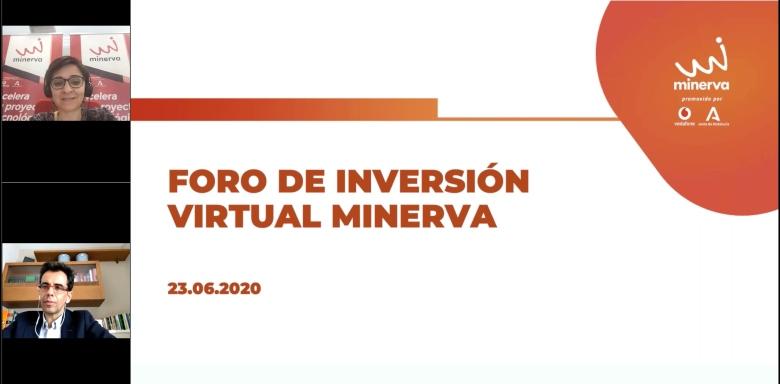 El Programa Minerva celebra su primer foro de inversión virtual
