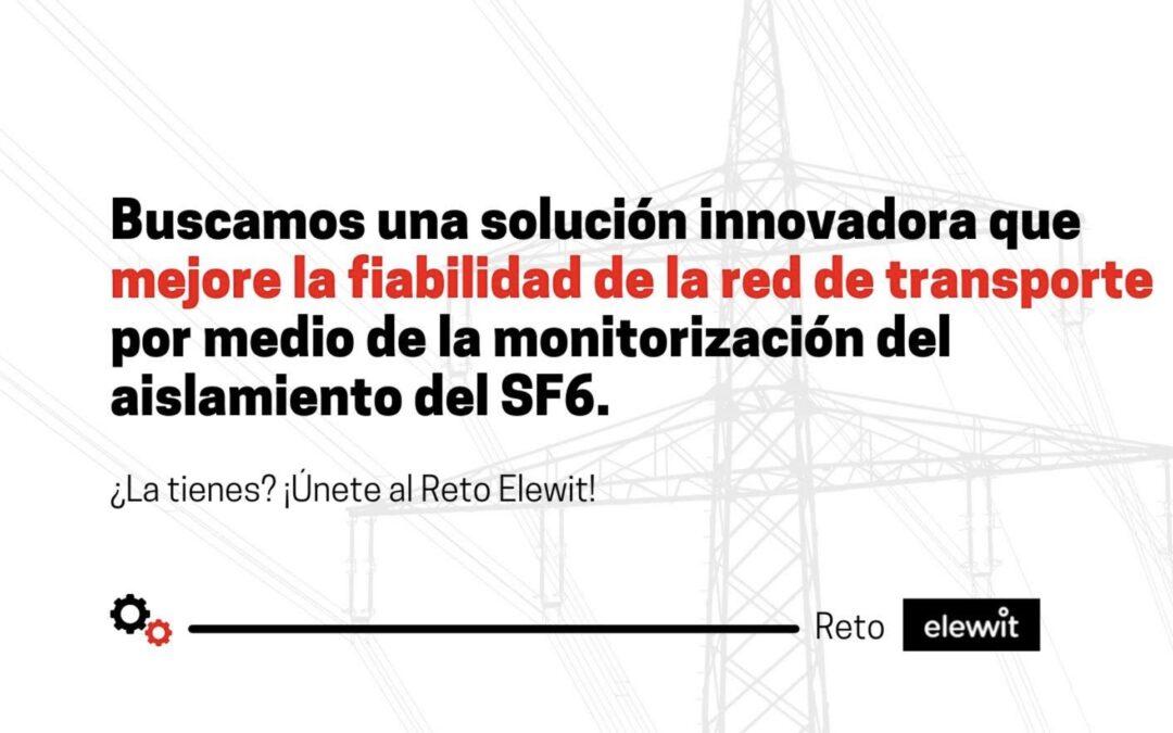 Participa en el reto Elewit: buscan soluciones viables y eficientes para monitorizar el SF6